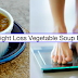 How To Lose Weight Fast With This Simple Healthy Diet Soup You Can Do At Home