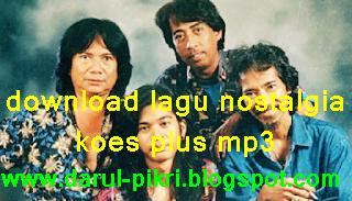 download lagu nostalgia koes plus mp3