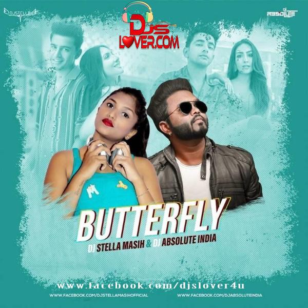 Butterfly Remix DJ Stella Masih X DJ Absolute