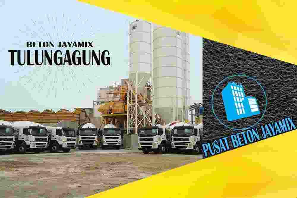 jayamix Tulungagung, jual jayamix Tulungagung, jayamix Tulungagung terdekat, kantor jayamix di Tulungagung, cor jayamix Tulungagung, beton cor jayamix Tulungagung, jayamix di kota dan kabupaten Tulungagung, jayamix murah Tulungagung, jayamix Tulungagung Per Meter Kubik (m3)
