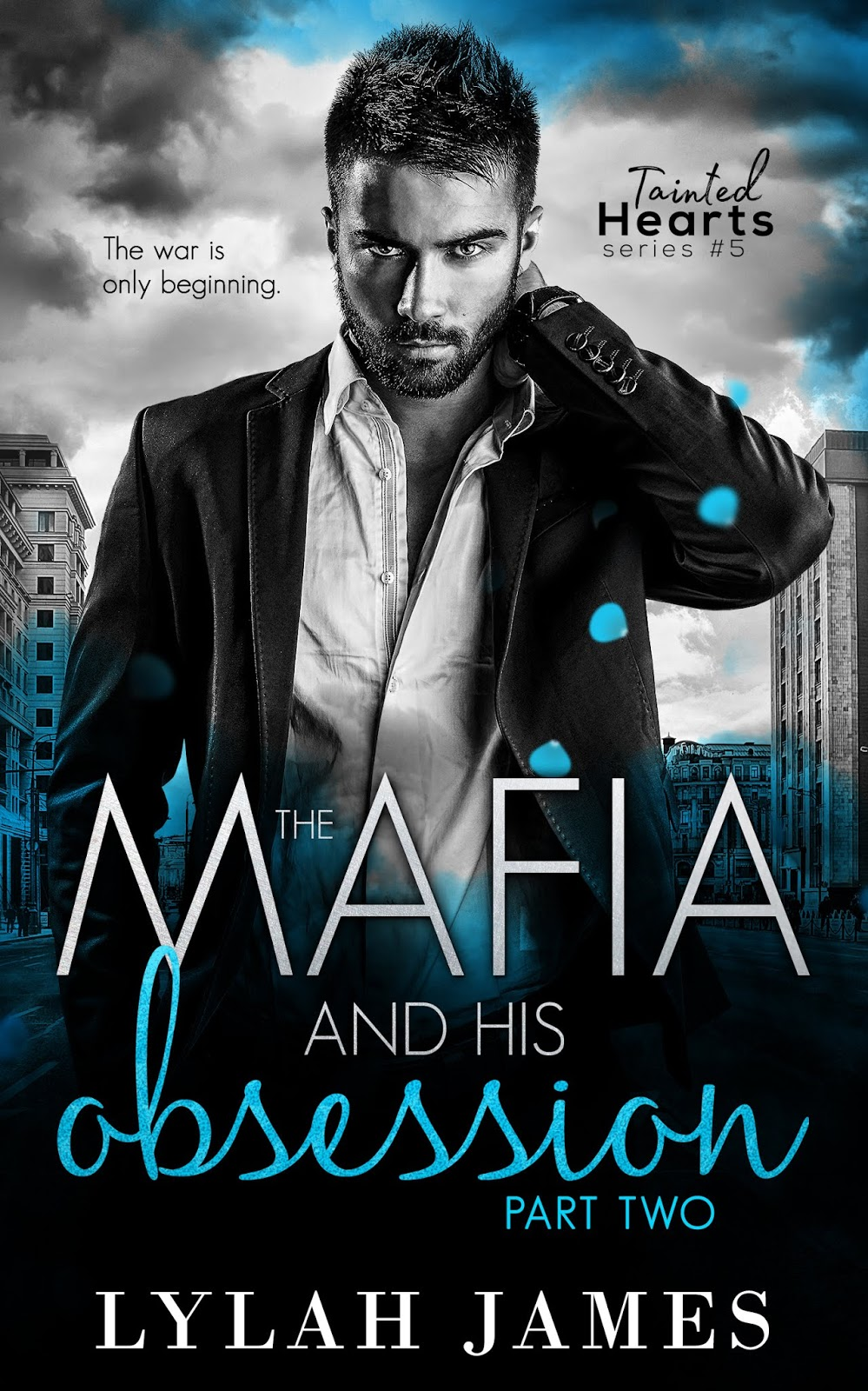 RELEASE BLITZ - The Mafia and His Obsession: Part Two by