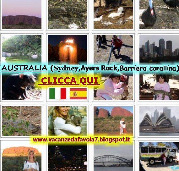 http://vacanzedafavola7.blogspot.it/2014/12/australia-sydney-ayers-rock-arrecife-de.html