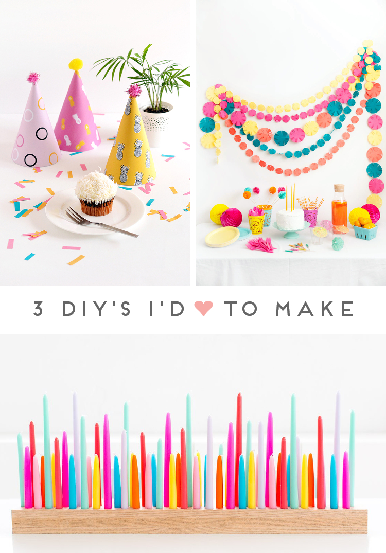 3 DIY'S I'D LOVE TO MAKE - PARTY EDITION.
