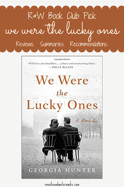 book review, we were the lucky ones, georgia hunter, kathleen gati; ww2 novels; historical fiction recommendations