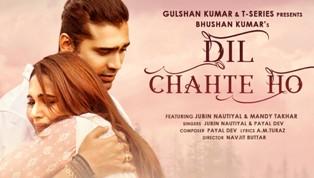 Dil Chahte Ho Song Lyrics - Jubin Nautiyal & Payal Dev