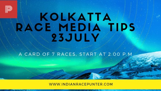Kolkatta Race Media Tips 23 July