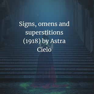 Signs, omens and superstitions (