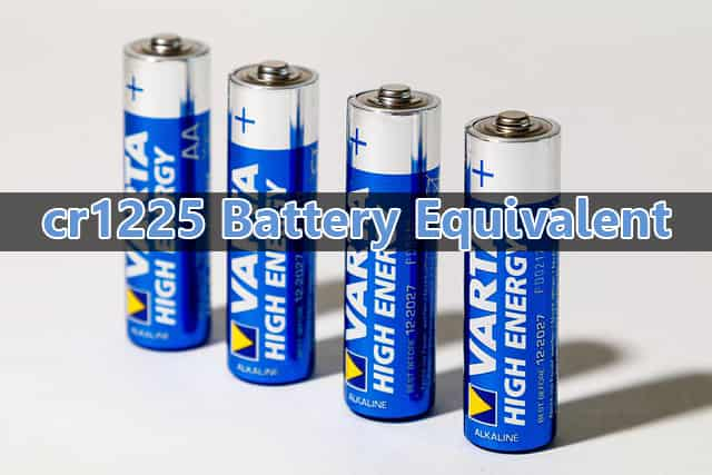 cr1225 Battery Equivalent