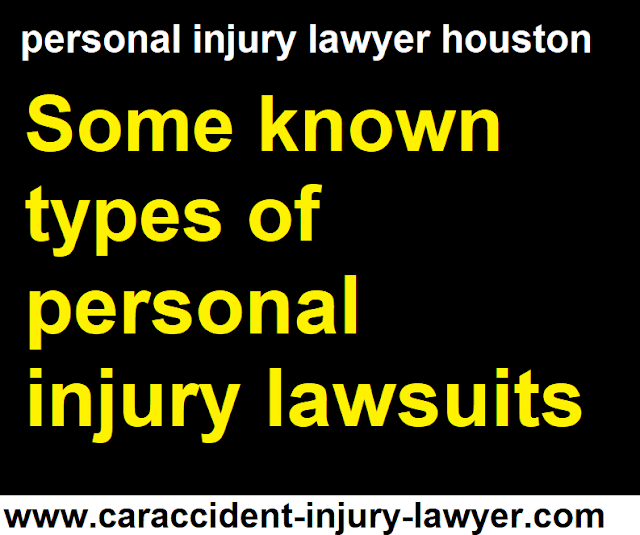 Some known types of personal injury lawsuits