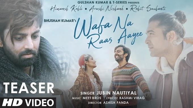 वफ़ा न रास आयी Wafa Na Raas Aayee Lyrics (2021) in Hindi - Jubin Nautiyal