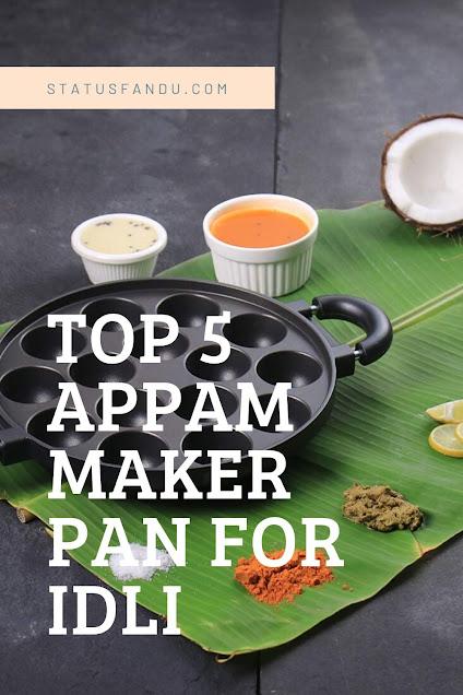 Top-5-Appam-Maker-Pan-For-Idli