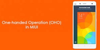 Cara Mengaktifkan Mode Operasi Satu Tangan Di MIUI 8