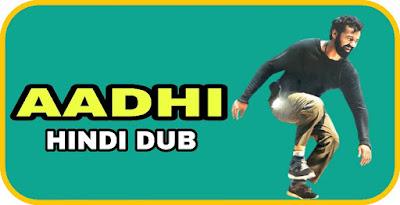 Aadhi Hindi Dubbed Movie