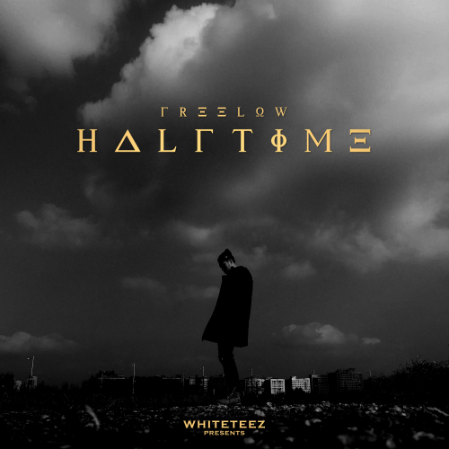Freelow – Halftime Mixtape – EP
