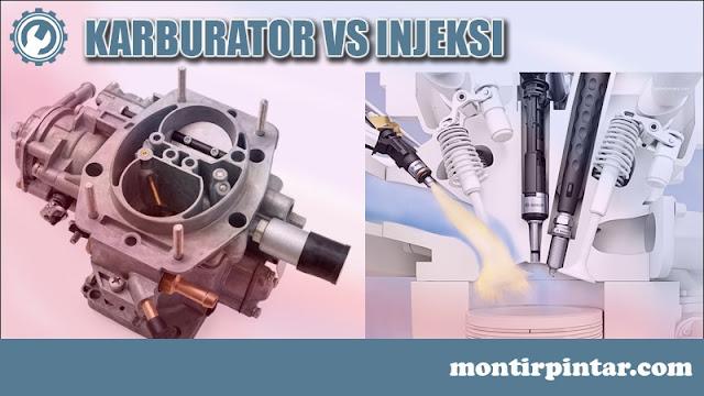 perbandingan sistem bahan bakar injeksi dan karburator