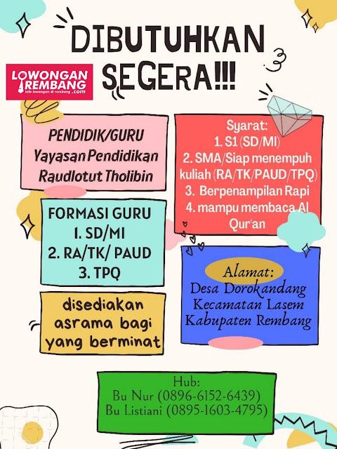 Lowongan Kerja Guru Yayasan Pendidikan Raudlotut Tholibin Lasem Rembang