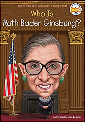 Who Is Ruth Bader Ginsburg? by Patricia Brennan Demuth