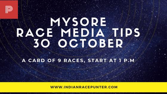 Mysore Race Media Tips 30 October