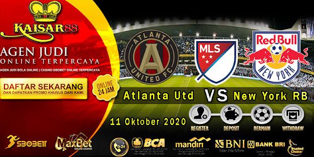 Prediksi Bola Terpercaya Liga MLS Atlanta United Vs New York RB 11 Oktober 2020