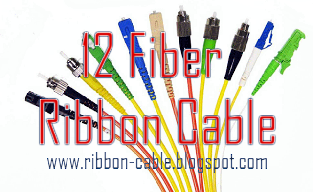 12 Fiber Ribbon Cable,fiber ribbon cable, ribbon cable