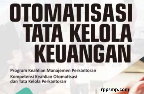 Rpp Otomatisasi Tata Kelola Keuangan Kurikulum 2013 Revisi 2017/2018 dan Rpp 1 Lembar 2019/2020/2021 Kelas XI XII Semester 1 dan 2