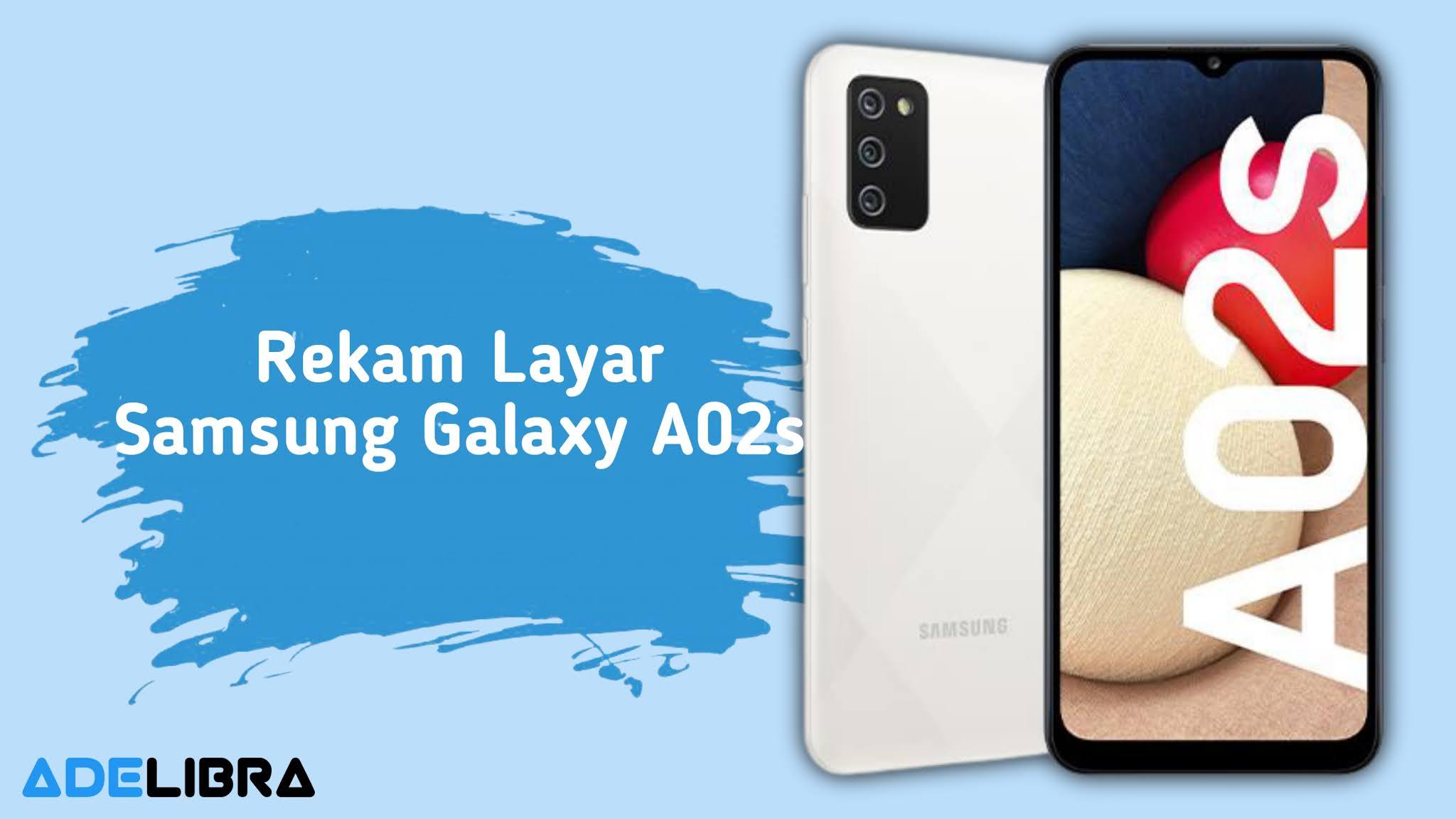 Screen Recorder Samsung Galaxy A02s