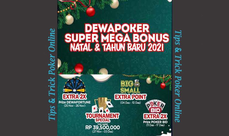 Event DEWAPOKER Super Mega BONUS Natal & TAHUN BARU 20210