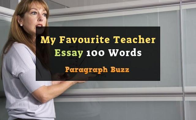 Essay on My Favourite Teacher 100 Words