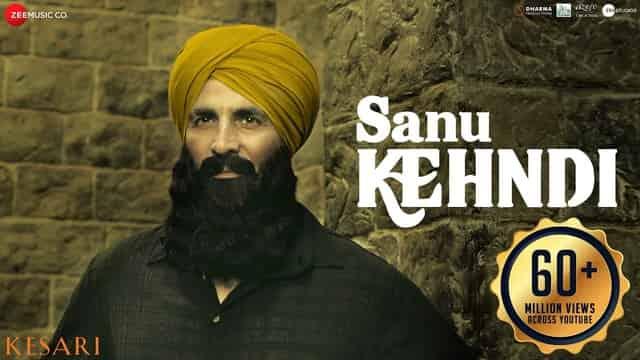 सानु कहन्दी Sanu Kehndi Hindi Lyrics - Kesari   Akshay