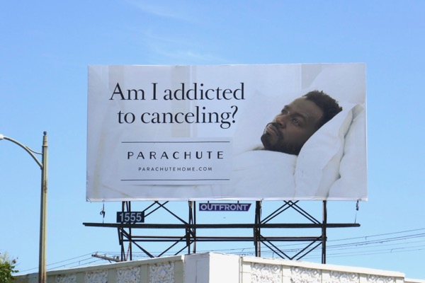 addicted to canceling Parachute Home billboard