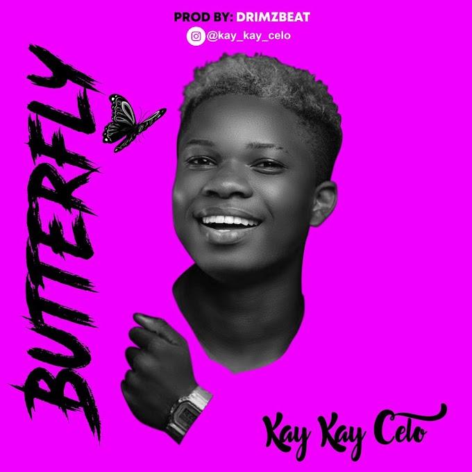 [Music] Kay Kay Celo Butterfly