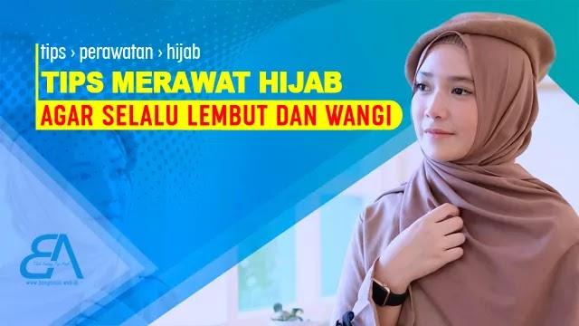 Tips Merawat Hijab
