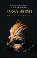 http://ksiazkomania-recenzje.blogspot.com/2016/02/barwy-miosci-kathryn-taylor.html