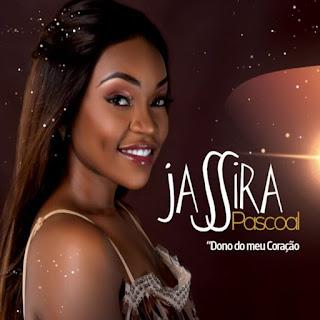 Jassira Pascoal - Dono do Meu Coração Download Mp3