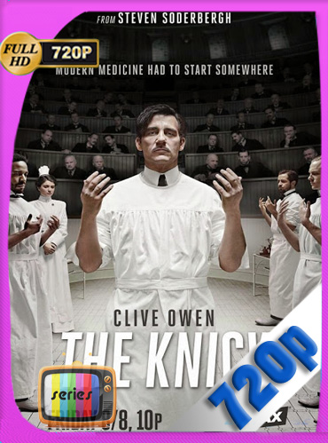 The Knick Temporada 1 HD [720p] Latino [GoogleDrive] TeslavoHD