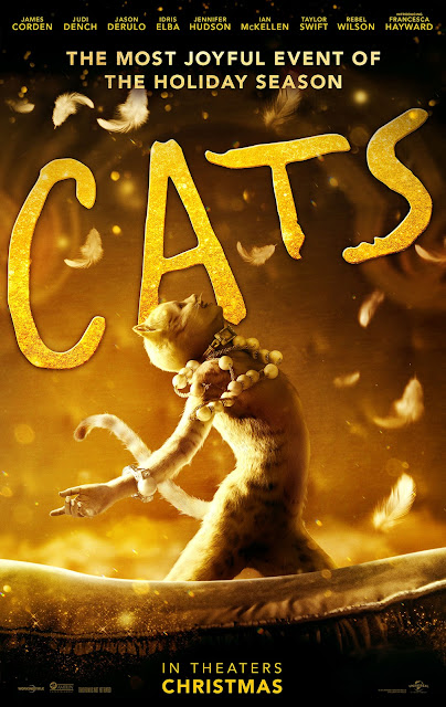 "Universal Pictures presents the movie poster for ""Cats"" (2019), starring Taylor Swift, Jason Derulo, Jennifer Hudson, Francesca Hayward, Idris Elba, Judi Dench, Rebel Wilson, James Corden, and Ian McKellen"