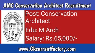 AMC Conservation Architect Recruitment, AMC Recruitment