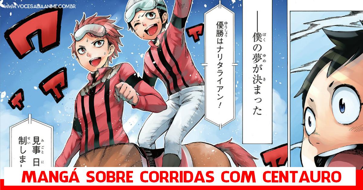 Existe um mangá sobre corrida de Centauros