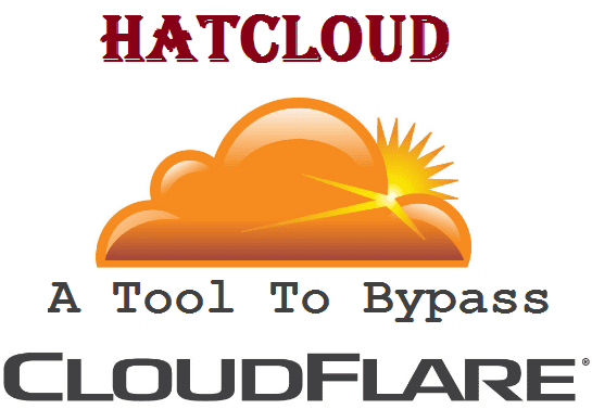HatCloud: A Tool To Bypass CloudFlare For Identify Real IP Address