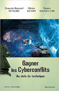 http://www.amazon.fr/Gagner-Cyberconflits-Huyghe-Fran%C3%A7ois-Bernard/dp/2717868100/ref=sr_1_1?ie=UTF8&qid=1455044557&sr=8-1&keywords=gagner+les+cyberconflits