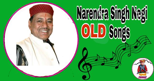 Narendra singh negi old song