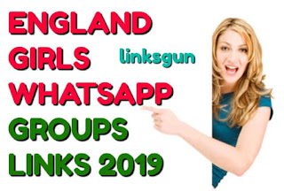 ENGLAND GIRLS WHATSAPP GROUPS LINKS LINKSGUN