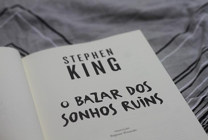 resenha O Bazar dos Sonhos Ruins, resenha Stephen King, O Bazar dos Sonhos Ruins Stephen King, suma das letras Stephen King, contos Stephen King