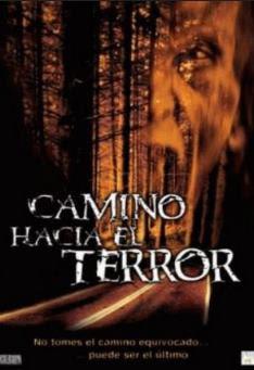 Camino Hacia el Terror (2003) Online Latino HD