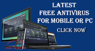 Latest Free Antivirus For Mobile or PC