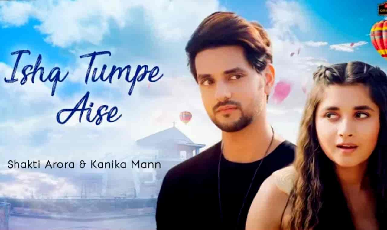 Ishq Tumpe Aise Love Song Lyrics, Sung By Bhaven Dhanak.