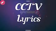 CCTV Lyrics in English Font - Singga