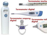 Kenali 6 Jenis Termometer Untuk Pengukuran Suhu Tubuh