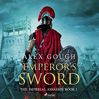 Audiobook Review: Emperor's Sword by Alex Gough