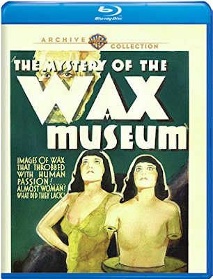 Cover art for Warner Archive's New Blu-ray Release of THE MYSTERY OF THE WAX MUSEUM!